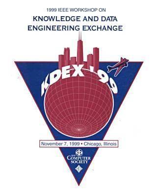 1999 IEEE Workshop on Knowledge and Data Exchange (Kdex'99) (Paperback)