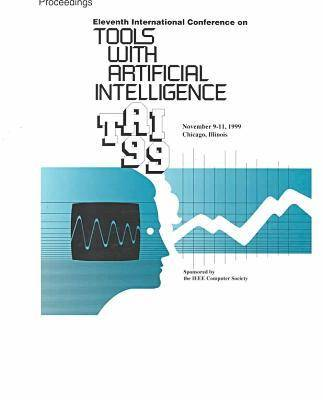 11th IEEE International Conference on Tools and Artificial Intelligence: Conference Proceedings (Paperback)