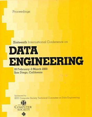 International Conference on Data Engineering: 16th (Paperback)