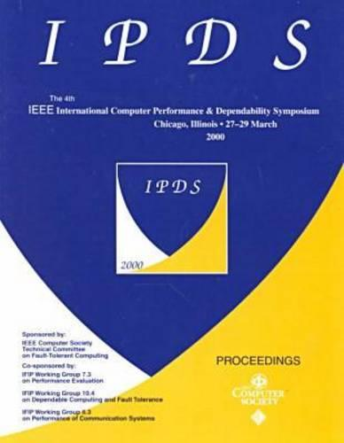 4th Int Computer Performance & Symp (Ipds2000) (Paperback)