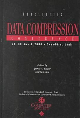 Data Compression Conference (Dcc 2000): Proceedings (Hardback)