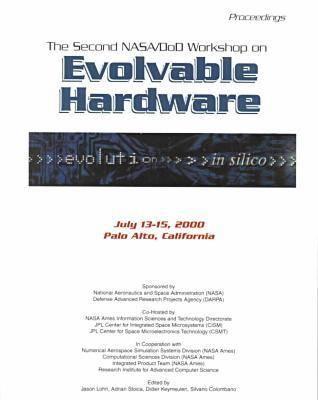 2000 Evolvable Hardware 2nd NASA DOD Workshop (Paperback)