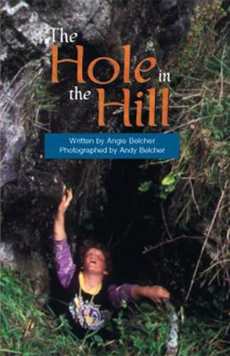 The Hole in the Hill: Challenges and Choices - CB - Literacy Links Chapter Books (Paperback)