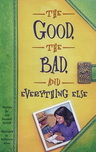 The Good, the Bad, and Everything Else: Challenges and Choices - Literacy Links Chapter Books (Paperback)