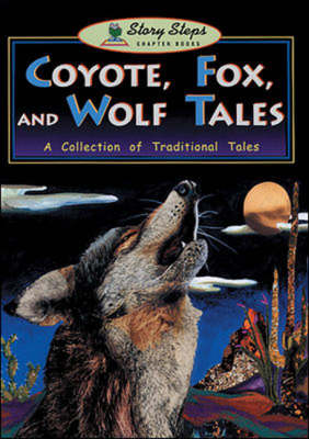 Coyote Fox and Wolf Tales - Storyteller (Paperback)