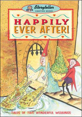Happily Ever After - Storyteller (Paperback)