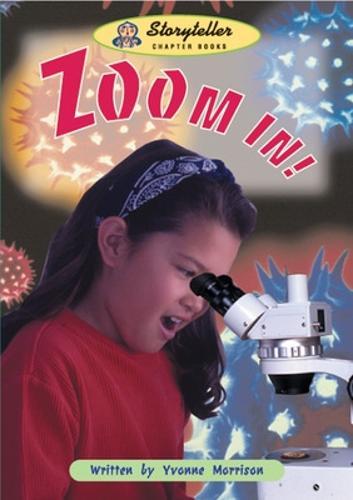 Zoom In! - Storyteller (Paperback)