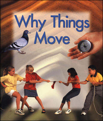 Why Things Move (Paperback)