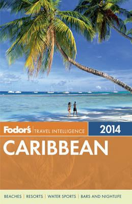 Fodor's Caribbean 2014 (Paperback)