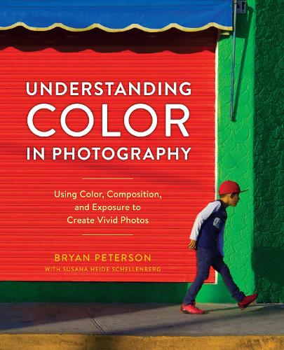 Understanding Color In Photography (Paperback)