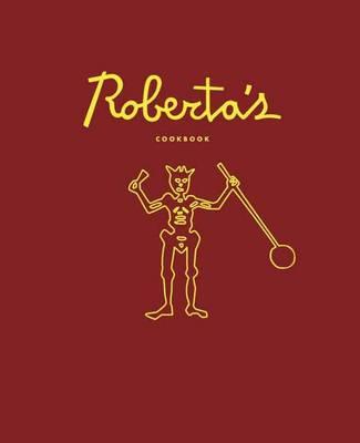 Roberta's Cookbook (Hardback)