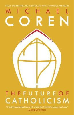 The Future Of Catholicism (Paperback)