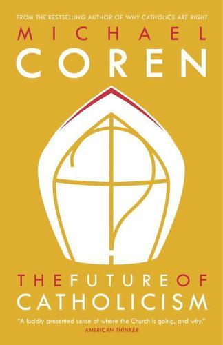 The Future Of Catholicism (Paperback)
