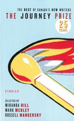 The Journey Prize Stories 25 (Paperback)