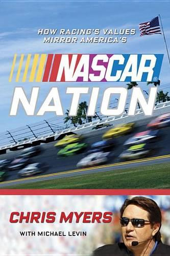 Nascar Nation: How Racing's Values Mirror America's (Paperback)