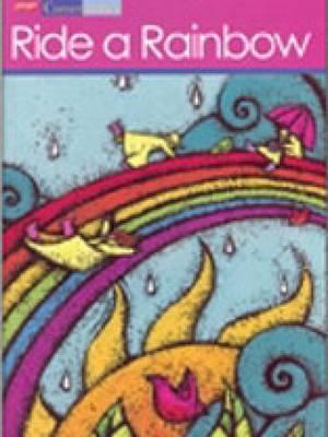 Cornerstones 1D: Ride a Rainbow Student Anthology (Paperback)