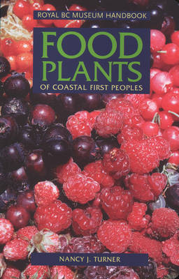 Food Plants of Coastal First Peoples (Paperback)