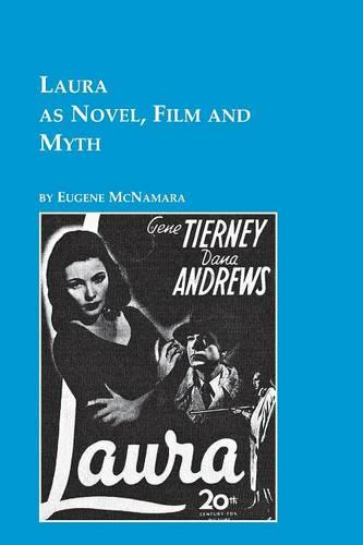 Laura as Novel, Film, and Myth (Paperback)