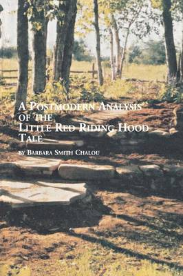A Postmodern Analysis of the Little Red Riding Hood Tale (Paperback)