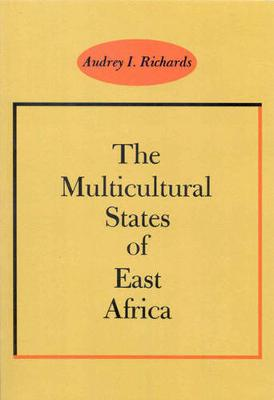 The Multicultural States of East Africa (Paperback)