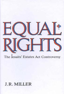 Equal Rights: The Jesuits' Estates ACT Controversy (Hardback)