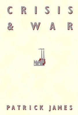 Crisis and War (Hardback)