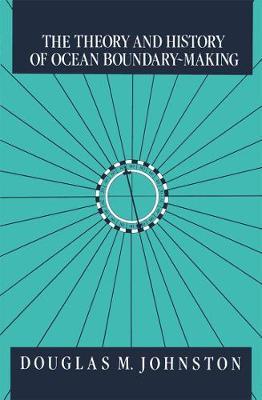 The Theory and History of Ocean Boundary-Making (Hardback)