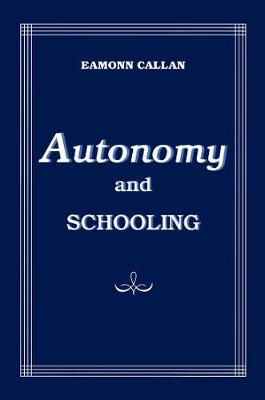 Autonomy and Schooling (Hardback)