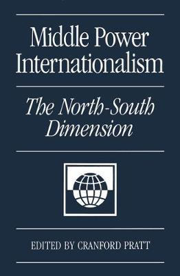 Middle Power Internationalism: The North-South Dimension (Hardback)