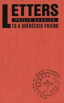 Letters to a Quebecois Friend (Paperback)
