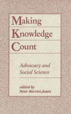 Making Knowledge Count: Advocacy and Social Science (Hardback)