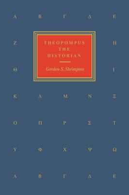 Theopompus The Historian (Hardback)