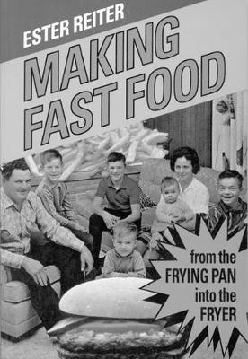 Making Fast Food: From the Frying Pan into the Fryer (Hardback)