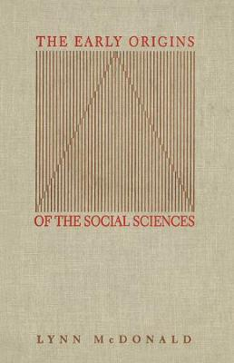 The Early Origins of the Social Sciences (Hardback)