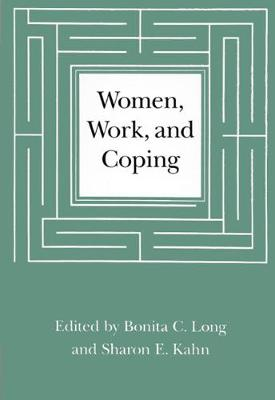 Women, Work, and Coping: A Multidisciplinary Approach to Workplace Stress (Paperback)