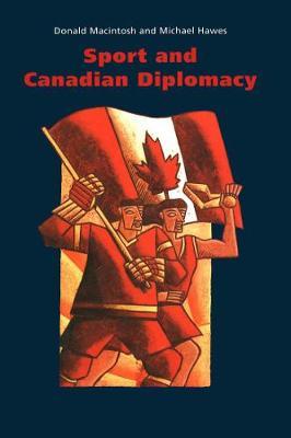 Sport and Canadian Diplomacy (Hardback)