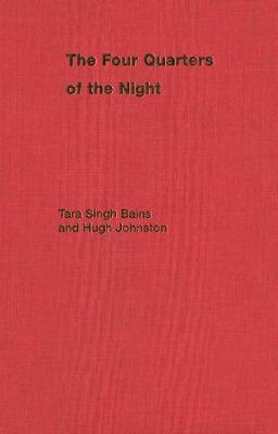 The Four Quarters of the Night: The Life-Journey of an Emigrant Sikh - McGill-Queen's Studies in Ethnic History (Hardback)