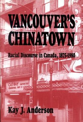 Vancouver's Chinatown: Racial Discourse in Canada, 1875-1980 - NONE (Paperback)