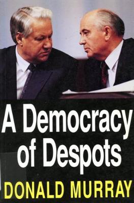 A Democracy of Despots (Hardback)