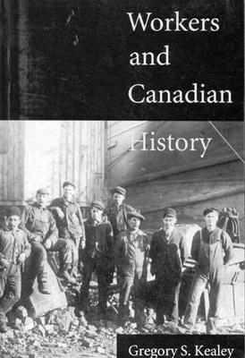 Workers and Canadian History (Paperback)