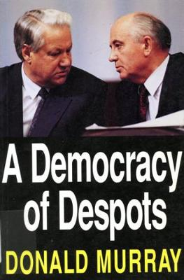 A Democracy of Despots (Paperback)