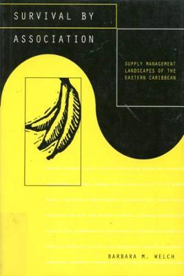 Survival by Association: Supply Management Landscapes of the Eastern Caribbean (Hardback)