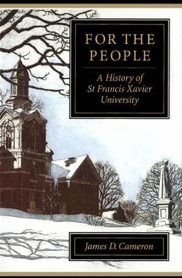 For the People: A History of St Francis Xavier University (Hardback)