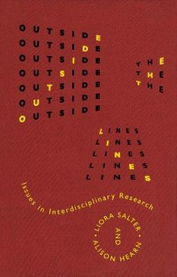 Outside the Lines: Issues in Interdisciplinary Research (Hardback)
