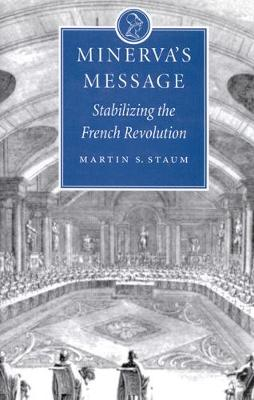 Minerva's Message: Stabilizing the French Revolution (Hardback)