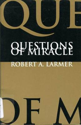 Questions of Miracle (Paperback)