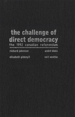 The Challenge of Direct Democracy: The 1992 Canadian Referendum (Paperback)