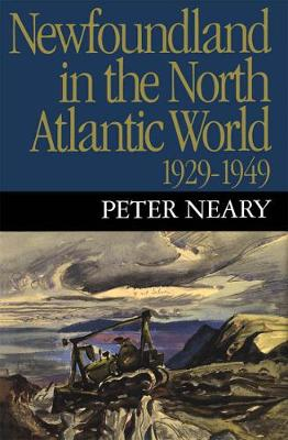 Newfoundland in the North Atlantic World, 1929-1949 (Paperback)