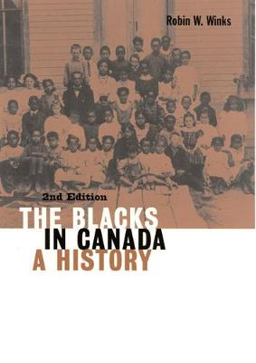 The Blacks in Canada: A History - Carleton Library Series (Paperback)