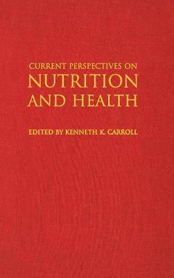 Current Perspectives on Nutrition and Health (Paperback)